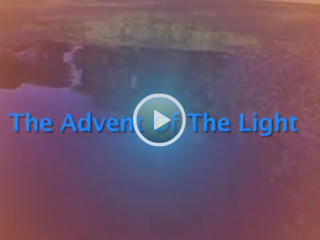 Advent of the Light